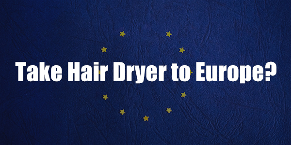 hair-dryer-in-Europe