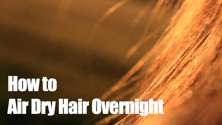 air-dry-hair-overnight