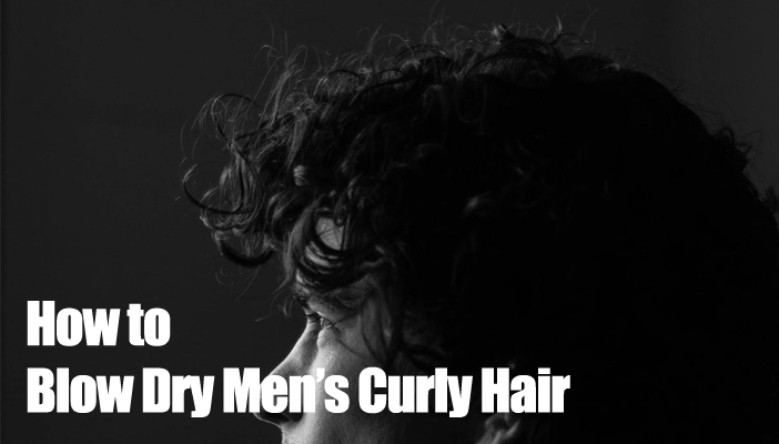 blow-dry-mens-curly-hair