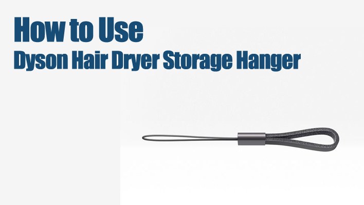 how-to-use-dyson-dryer-storage-hanger