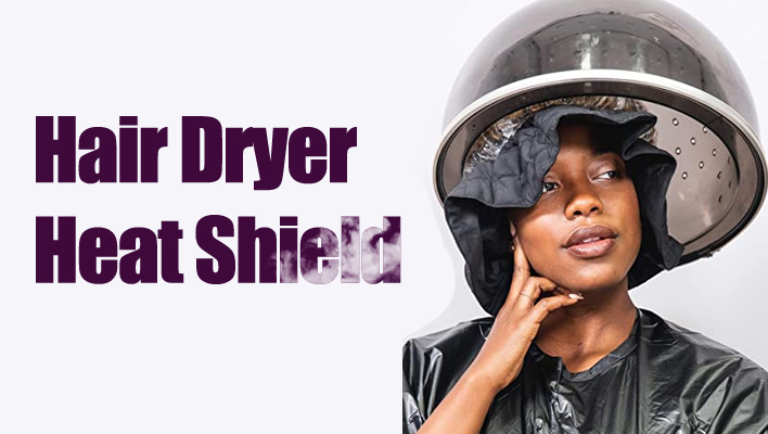 hair-dryer-heat-shield
