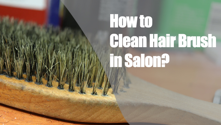how-to-clean-hair-brush-in-salon