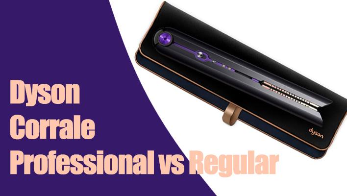 Dyson_Corrale_Straightener_Professional_vs_Regular
