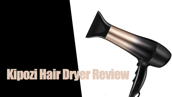 kipozi-hair-dryer-review