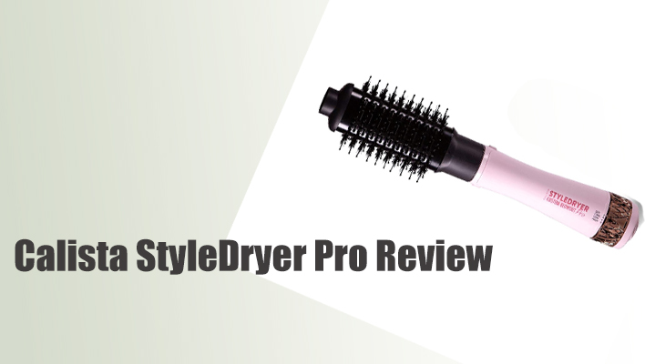 calista-styledryer-pro-review
