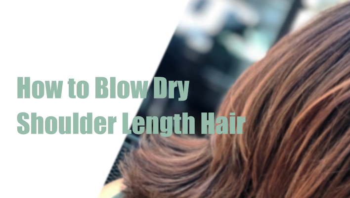 How-to-Blow-Dry-Shoulder-Length-Hair