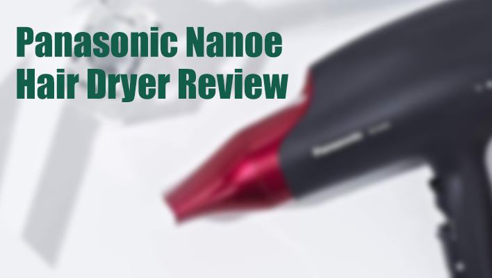 panasonic-nanoe-hair-dryer-review