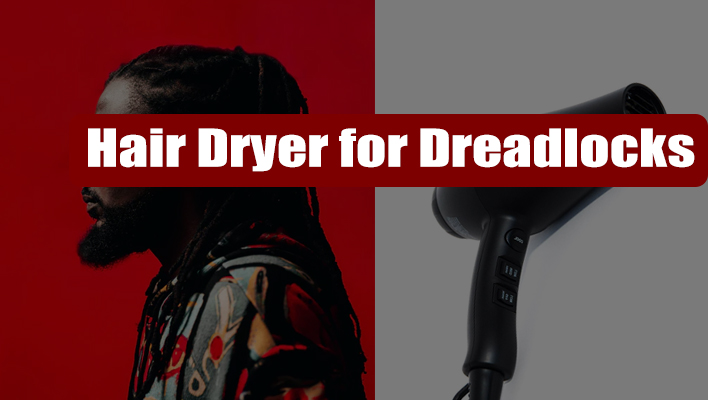 hair-dryer-for-dreadlocks-locs